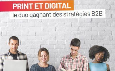 pourquoi-allier-print-et-digital-dans-une-strategie-b2b