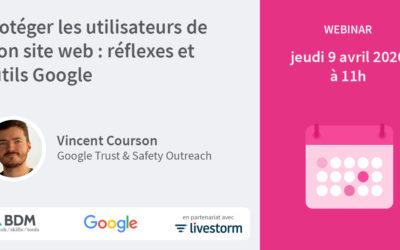 webinar-:-proteger-les-utilisateurs-de-mon-site-web,-reflexes-et-outils-google