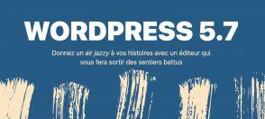 wordpress-5.7:-les-nouveautes-prevues-pour-la-mise-a-jour-de-mars-2021