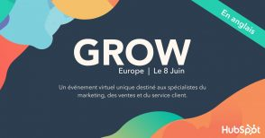 grow-europe-avec-hubspot-:-un-evenement-unique-pour-les-specialistes-du-marketing